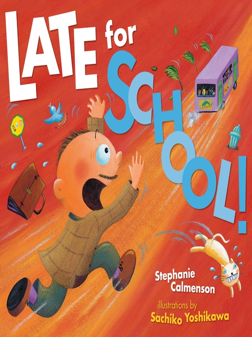 Title details for Late for School! by Stephanie Calmenson - Available