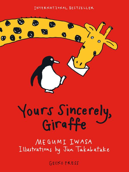 Title details for Yours Sincerely, Giraffe by Megumi Iwasa - Available