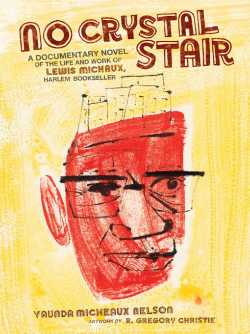 Title details for No Crystal Stair by Vaunda Micheaux Nelson - Available