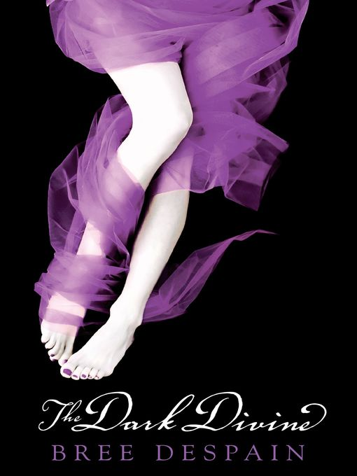 Title details for The Dark Divine by Bree Despain - Available