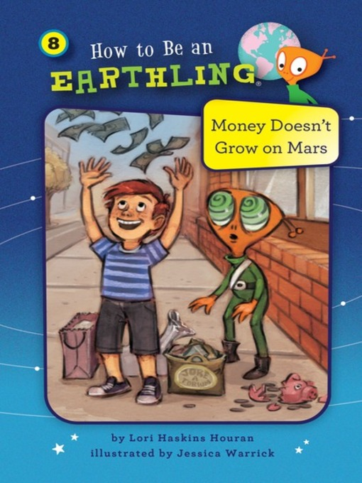 Title details for #08 Money Doesn't Grow on Mars by Lori Haskins Houran - Available