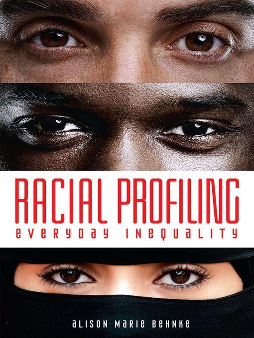 Title details for Racial Profiling by Alison Marie Behnke - Wait list