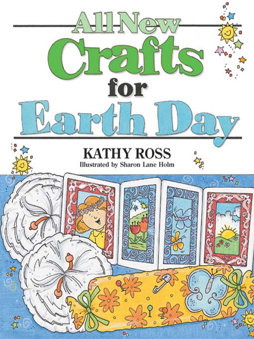 Title details for All New Crafts for Earth Day by Kathy Ross - Available