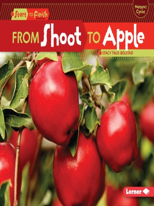 Title details for From Shoot to Apple by Stacy Taus-Bolstad - Available