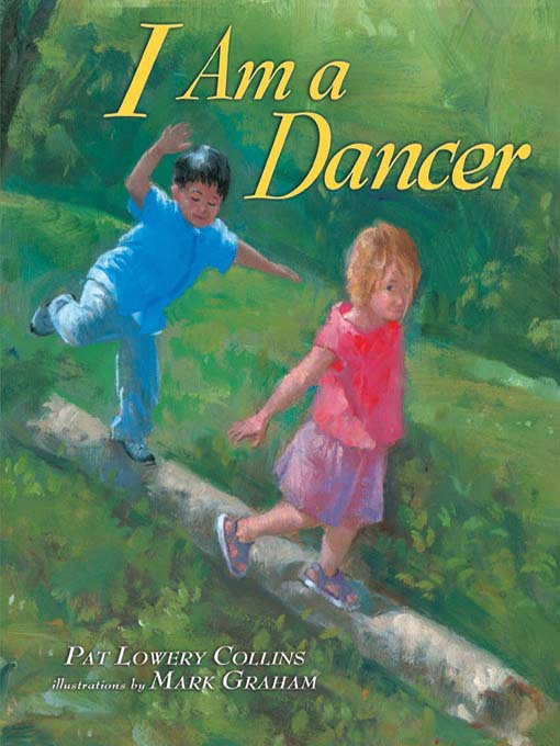 Title details for I Am a Dancer by Pat Lowery Collins - Available
