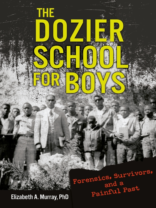 Cover image for book: The Dozier School for Boys