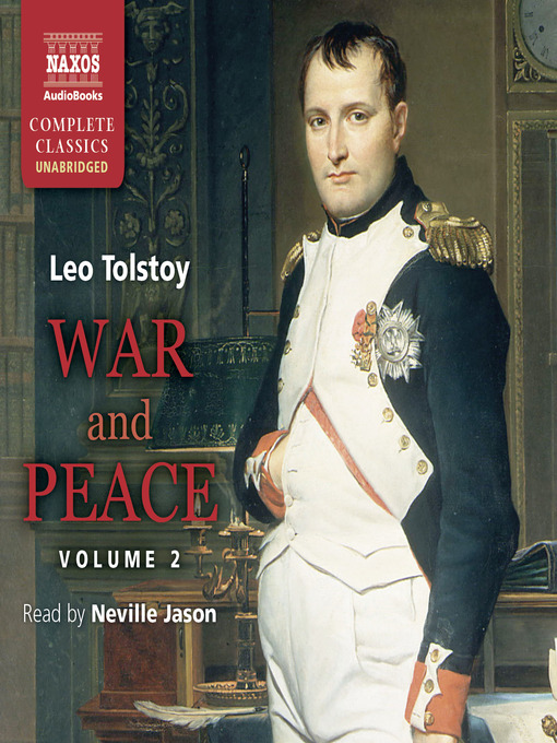 Title details for War and Peace, Volume 2 by Leo Tolstoy - Available