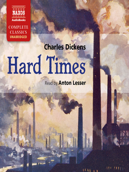 Title details for Hard Times by Charles Dickens - Available