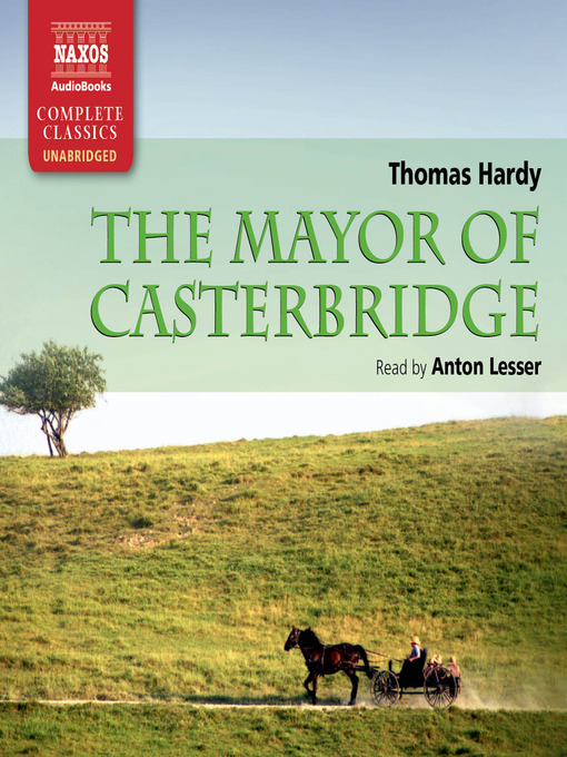 Title details for The Mayor of Casterbridge by Thomas Hardy - Wait list
