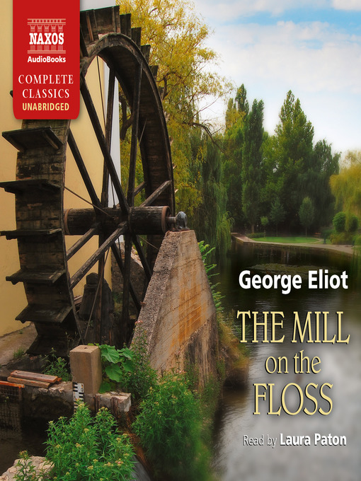 Title details for The Mill on the Floss by George Eliot - Available