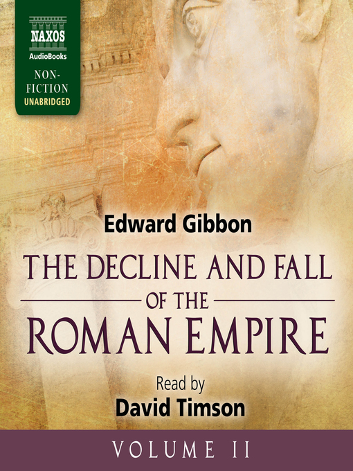 Title details for The Decline and Fall of the Roman Empire, Volume II by Edward Gibbon - Available