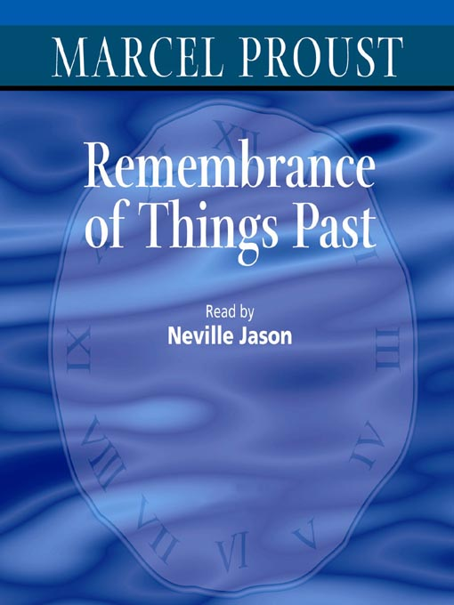 Title details for Remembrance of Things Past by Marcel Proust - Wait list