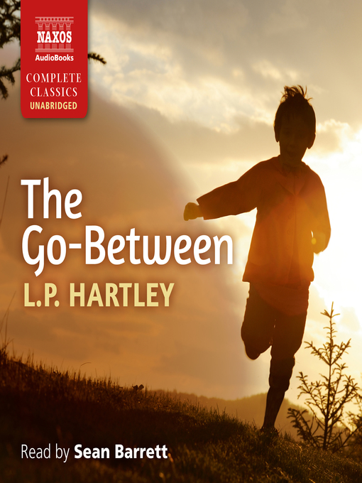 """an analysis of the topic of the the go between novel by l p hartley The text under analysis is an extract from a short story """"ws"""" by leslie poles hartley, a well-known british novelist and short story writer best-known for his novels which include """"eustace and hilda"""" trilogy (1947) and """"the go-between"""" (1953."""
