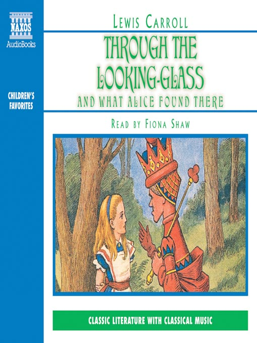 Title details for Through the Looking-Glass and What Alice Found There by Lewis Carroll - Available