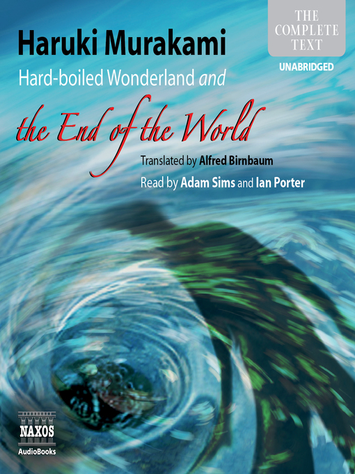 Title details for Hard-boiled Wonderland and the End of the World by Haruki Murakami - Wait list