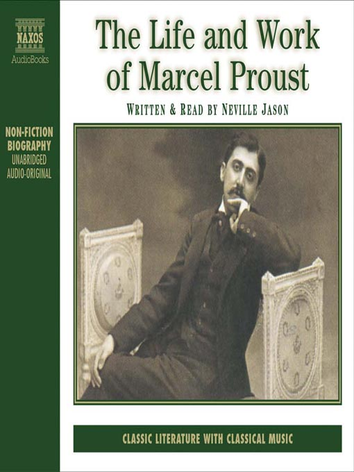 Title details for The Life & Work of Marcel Proust by Neville Jason - Available