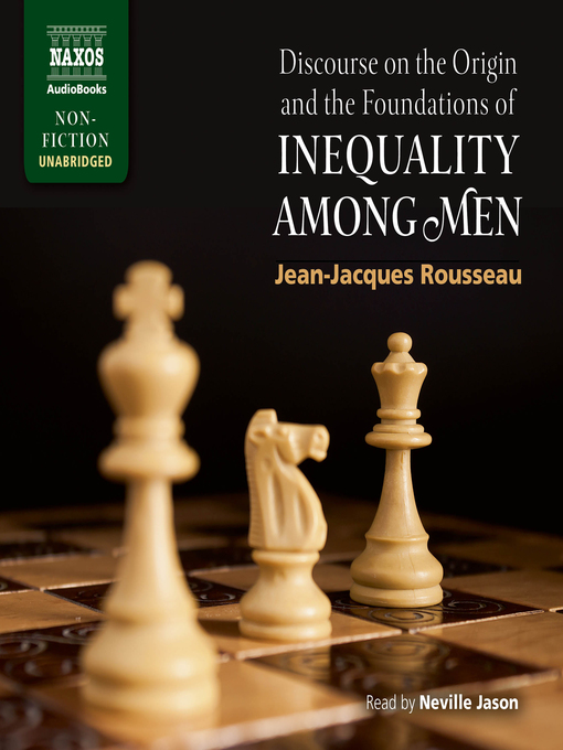 the side of savagery in discourse on the origin of inequality by jean jacques rousseau Discourse on inequality jean jacques rousseau translated by g d h cole a discourse on a subject proposed by the academy of dijon: what is the origin of inequality among men,.