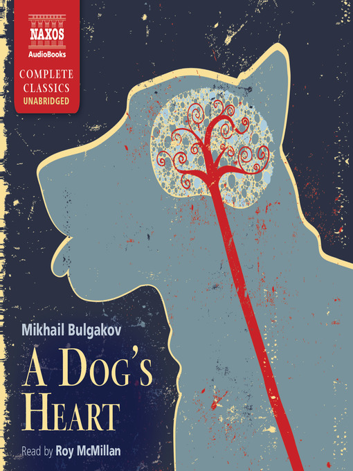 Title details for A Dog's Heart by Mikhail Bulgakov - Available