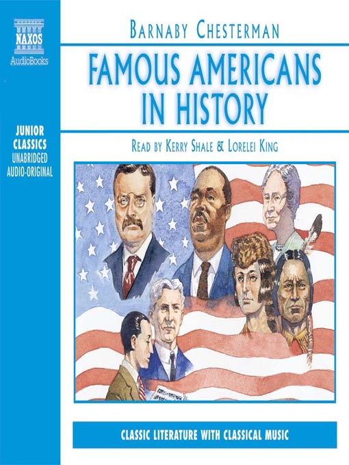 Title details for Famous Americans in History by Barnaby Chesterman - Available