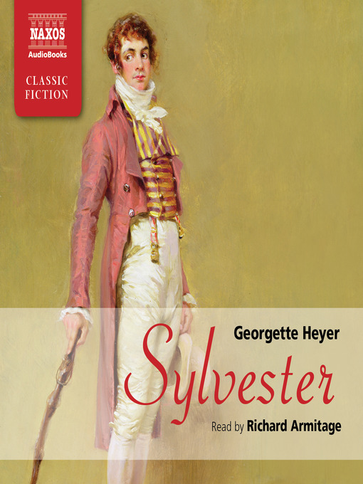 Title details for Sylvester by Georgette Heyer - Available