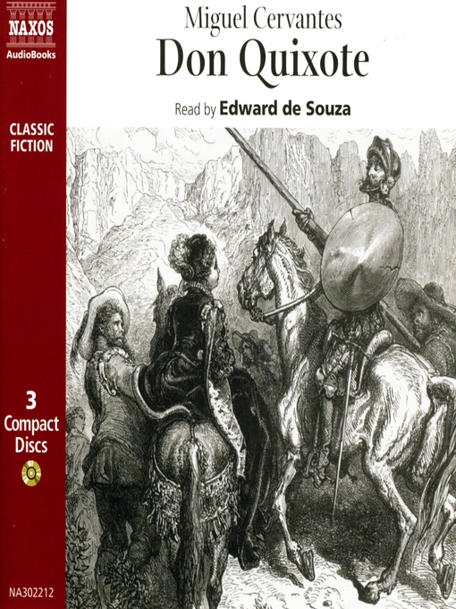 the experience of miguel de cervantes with the conquistadors in don quixote Cervantes quiz to gain experience and adventures in the service of the crown c who is not the author of don quixote a miguel de cervantes saavedra b.