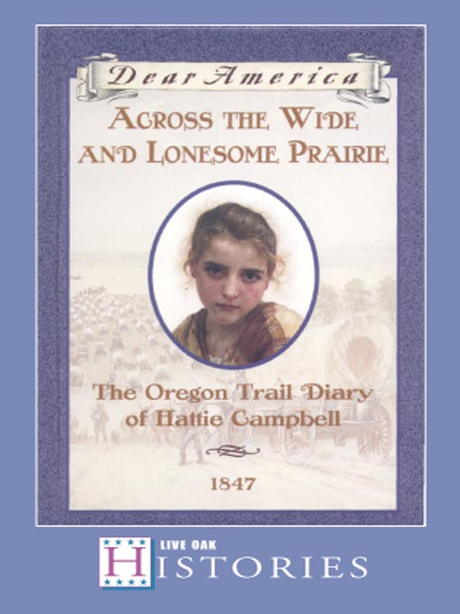 Title details for Across the Wide and Lonesome Prairie by Kristiana Gregory - Wait list