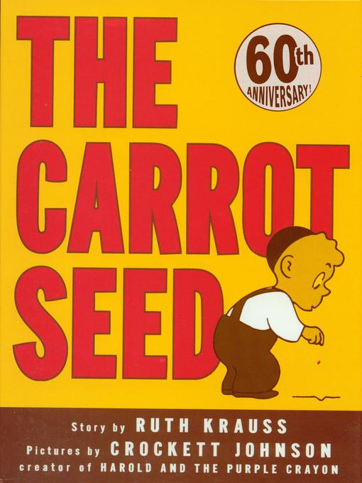 Title details for The Carrot Seed by Ruth Krauss - Available