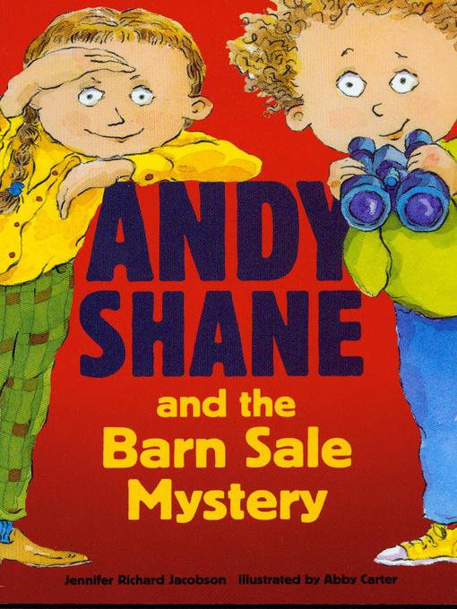 Title details for Andy Shane and the Barn Sale Mystery by Jennifer Richard Jacobson - Available