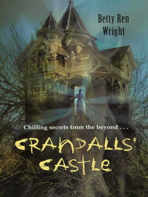 Title details for Crandalls' Castle by Betty Ren Wright - Available