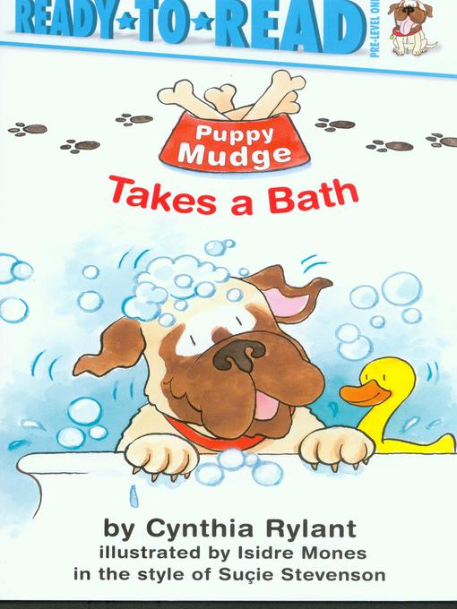 Title details for Puppy Mudge Takes a Bath by Cynthia Rylant - Available