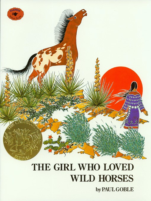 Title details for The Girl Who Loved Wild Horses by Paul Goble - Wait list