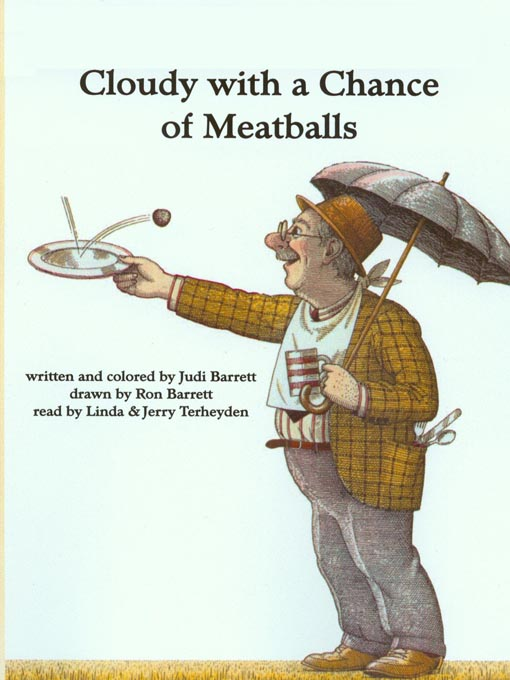 Title details for Cloudy With a Chance of Meatballs by Judi Barrett - Wait list