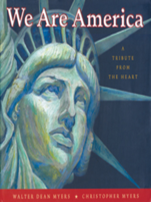 Title details for We Are America by Walter Dean Myers - Available
