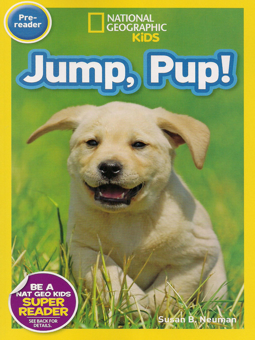 Title details for Jump, Pup! by Susan B. Neuman - Available