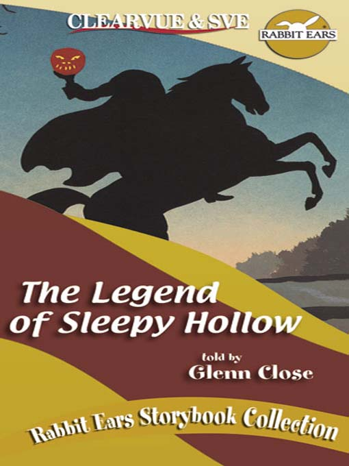 Title details for The Legend of Sleepy Hollow by Rabbit Ears - Wait list