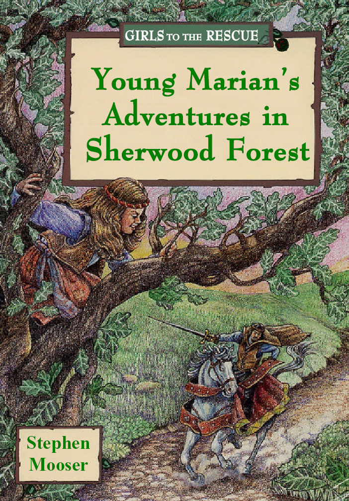 Title details for Young Marian's Adventures in Sherwood Forest by Stephen Mooser - Available