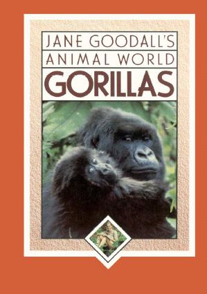 Jane Goodalls Animal World Gorillas Ramapo Catskill Library
