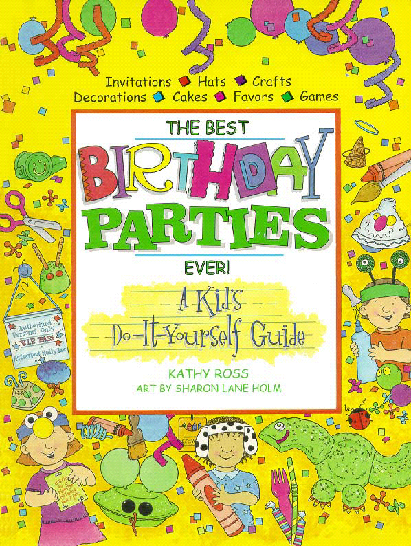 Title details for The Best Birthday Parties Ever by Kathy Ross - Available