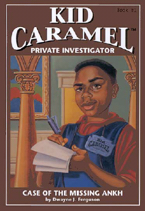 Title details for Kid Caramel #1: Case of the Missing Ankh by Dwayne J. Ferguson - Available