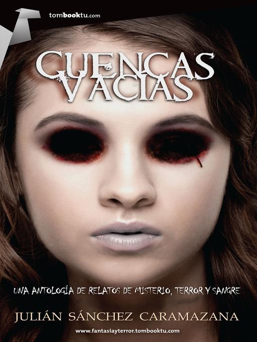 Title details for Cuencas vacías by Julián Sánchez Caramazana - Available