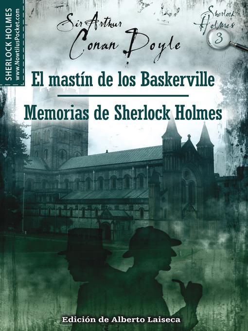 Title details for El mastín de los Baskerville y Memorias de Sherlock Holmes by Arthur Conan Doyle - Available