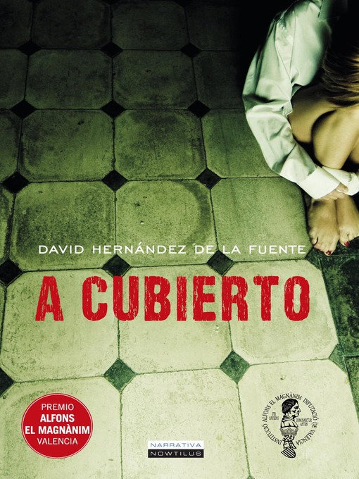Title details for A cubierto by David Hernández de la Fuente - Available