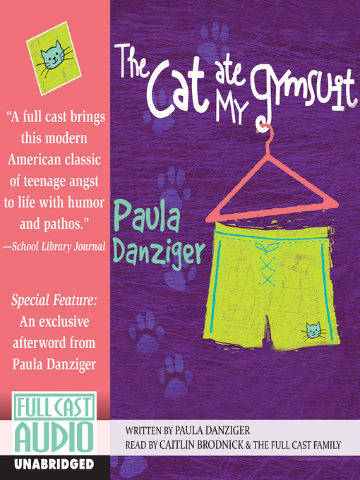 Title details for The Cat Ate My Gymsuit by Paula Danziger - Available