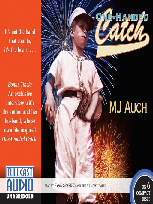 Title details for One-Handed Catch by M. J. Auch - Available