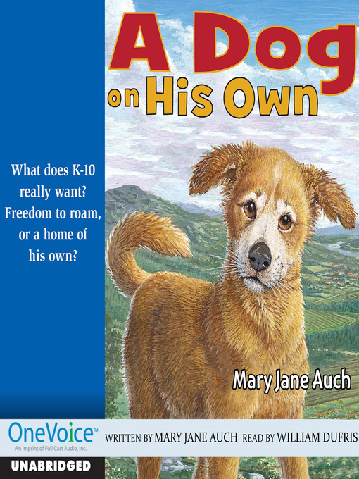 Title details for A Dog on His Own by M. J. Auch - Available