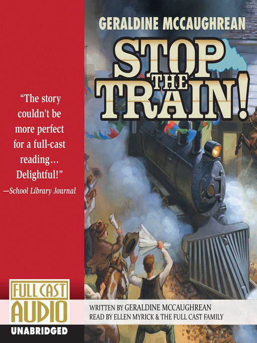 Title details for Stop the Train! by Geraldine McCaughrean - Available