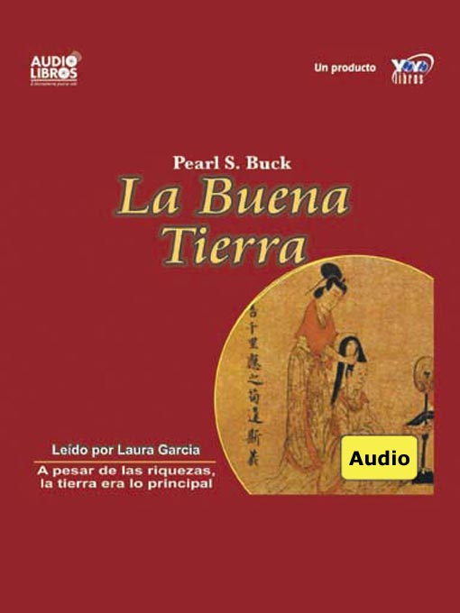 Title details for La Buena Tierra by Pearl S. Buck - Available
