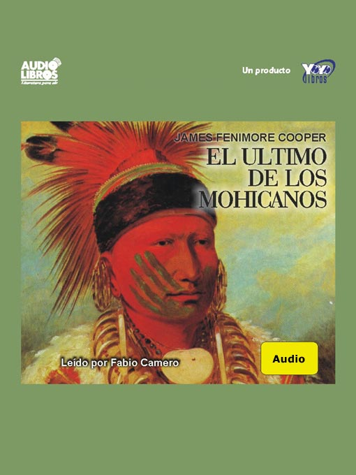 Title details for El Último De Los Mohicanos by James Fenimore Cooper - Available