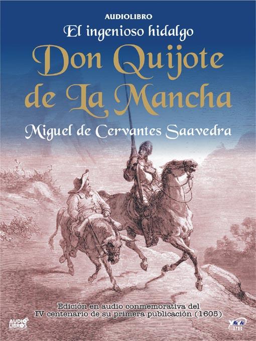 El Ingenioso Hidalgo Don Quijote De La Mancha - Mid-Hudson Library ...