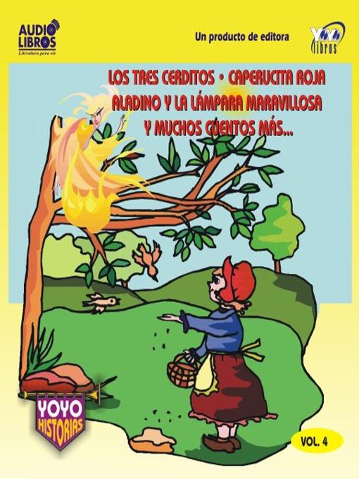 Title details for Los Tres Cerditos / Caperucita Roja / Aladino Y La Lámpara Maravillosa Y Muchos Cuentos Más - Vol.4 by Charles Perrault - Available